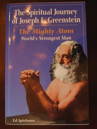 The Spiritual Journey of Joseph L. Greenstein - another awesome strength training book!
