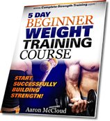 The 5 Day Beginner Weight Training Course!