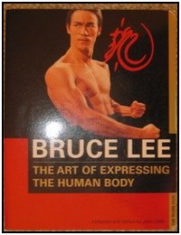 Bruce Lee Workouts, photo 5: The Art of Expressing The Human Body is THE book for researching Bruce Lee's training methods.